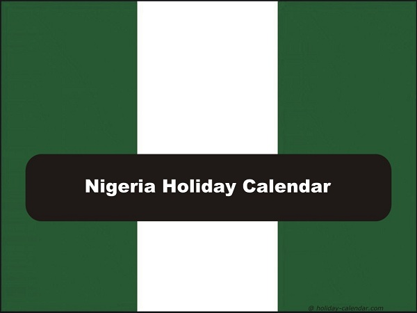 2019 Public Holidays In Nigeria: Dates and Events