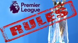 New EPL Rules For 2019/20 Season