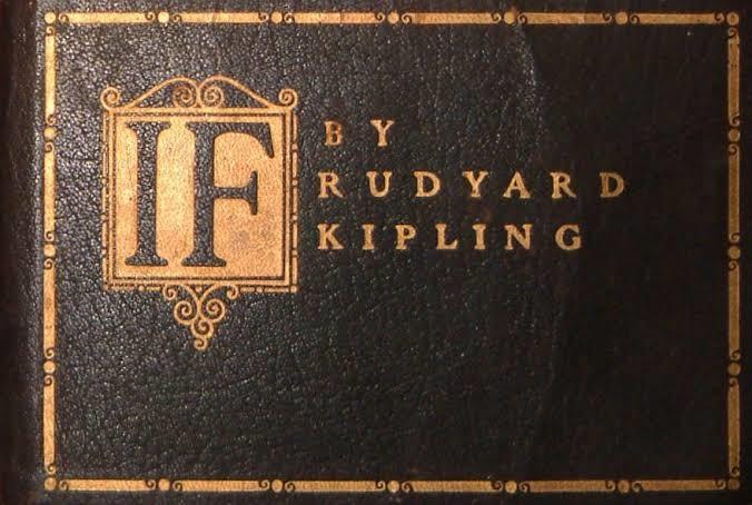 """Rudyard Kipling Poem """"If-"""""""