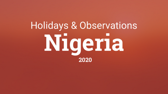 2020 Public Holidays In Nigeria: Dates and Events